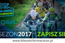 """Więcej o: MARATON ROWEROWY """"Bike Atelier MTB Maraton"""" – 25 CZERWCA 2017"""